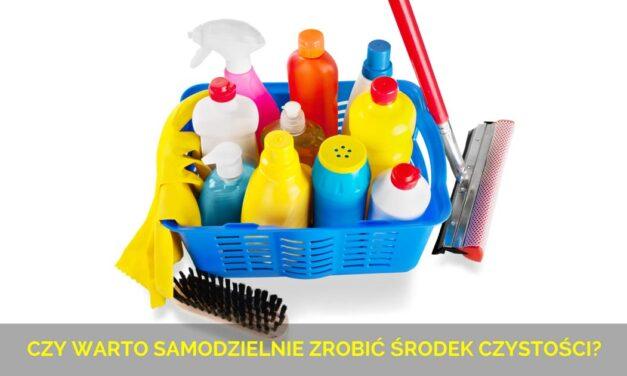 Czy warto samodzielnie zrobić środek czystości?