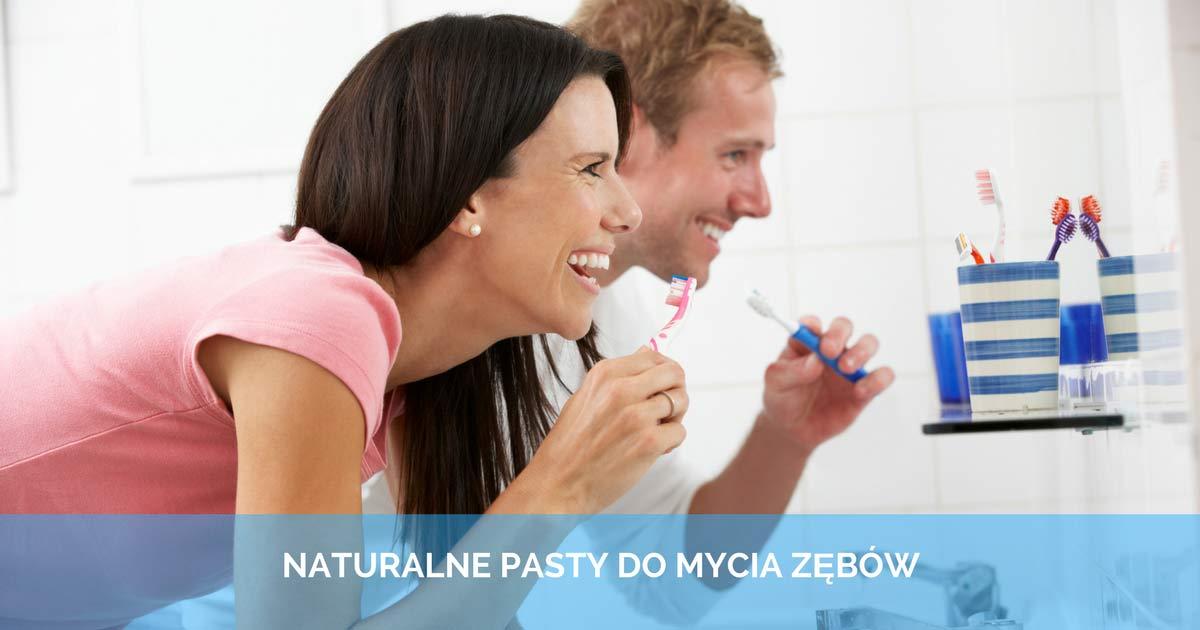 Naturalne pasty do mycia zębów – dla dorosłych